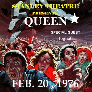 QUEEN /FOGHAT STANLEY THEATRE 11 BY 17 IN POSTER